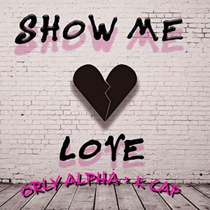 Show me love Upload Your Music Free