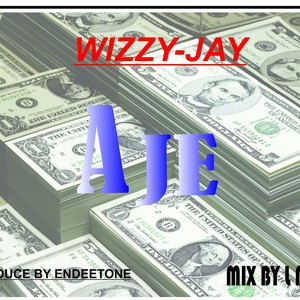 Aje (wealth) Upload Your Music Free