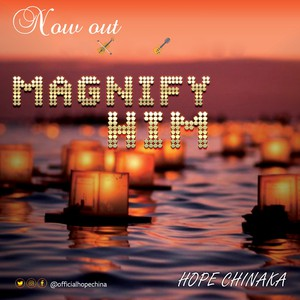 MAGNIFY HIM Upload Your Music Free