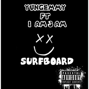 Surfboard ft IAM 3AM Upload Your Music Free