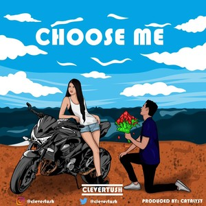 Choose Me (Prod. By Catalyst) Upload Your Music Free
