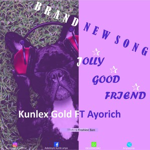 Jolly Good Friend Upload Your Music Free