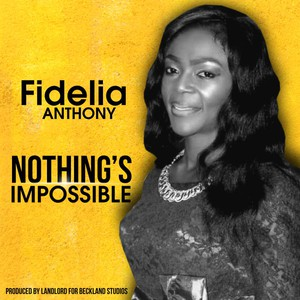 musician Fidelia Anthony - Fidelia Anthony Christian & Gospel