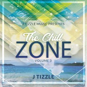 The Chill Zone Vol 3 Upload Your Music Free