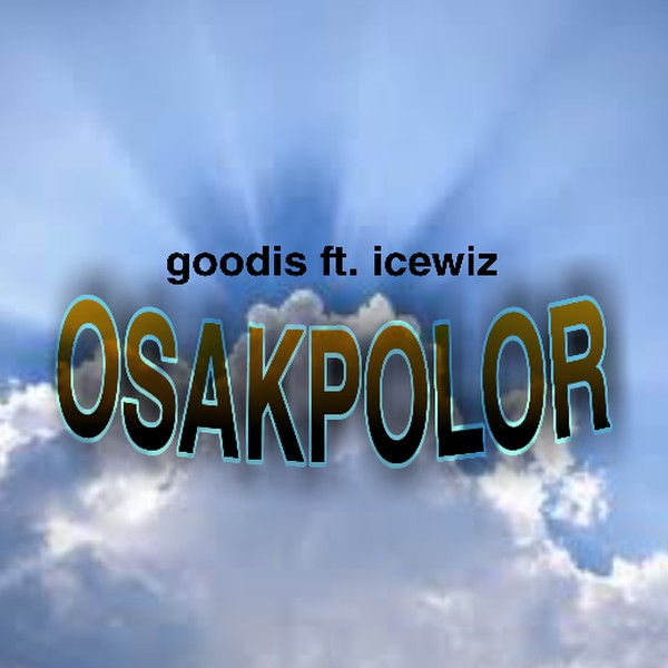 OSAKPOLOR Upload Your Music Free