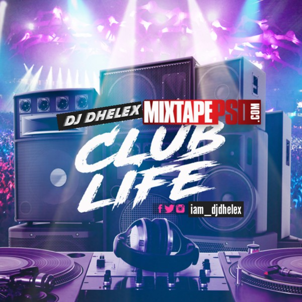 CLUB LIFE MIX Upload Your Music Free