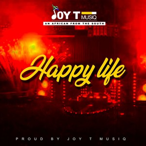 Happy Life Upload Your Music Free