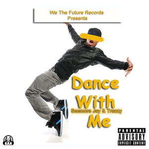 Dance With Me Upload Your Music Free