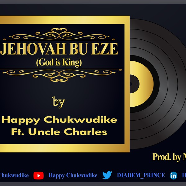Jehovah Bu Eze Upload Your Music Free