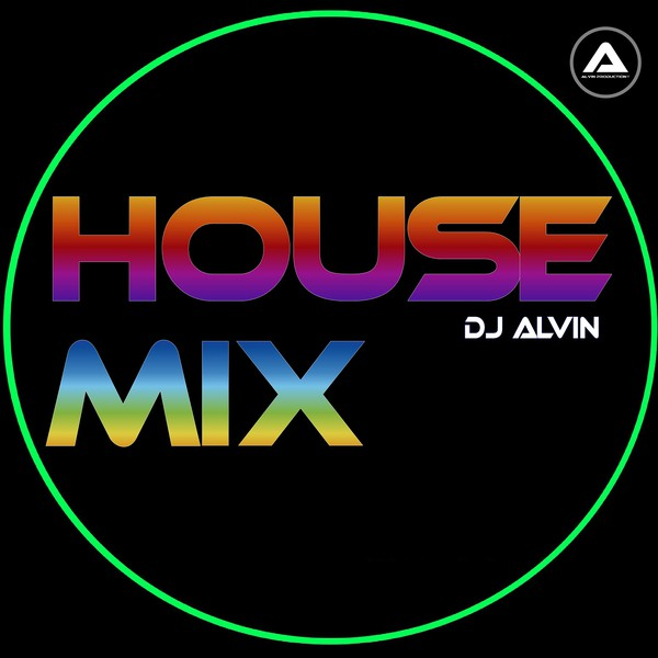 DJ Alvin - House Mix Upload Your Music Free
