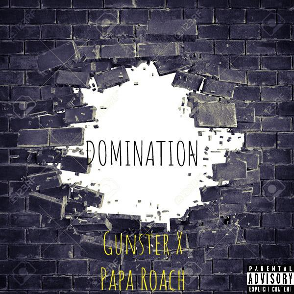 DOMINATION! (feat. Papa Roach) Upload Your Music Free