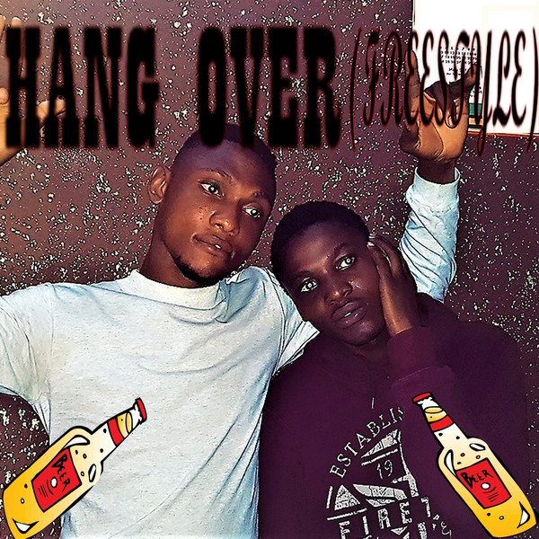 HANG OVER (FREESTYLE) Upload Your Music Free
