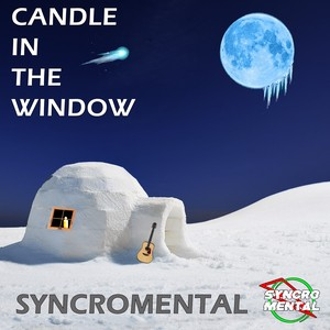 Candle In The Window Upload Your Music Free
