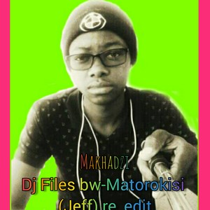 Dj Files bw-matorokisi (Makhadzi & Jeff) Amapiano re_work Upload Your Music Free