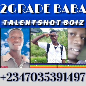 2GRADE EFEJENE (STORY 2 GLORY) ALBUM Upload Your Music Free