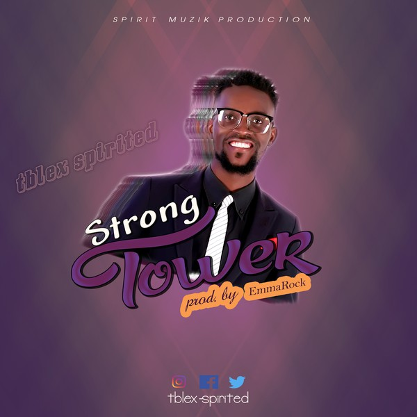 Strong tower Upload Your Music Free