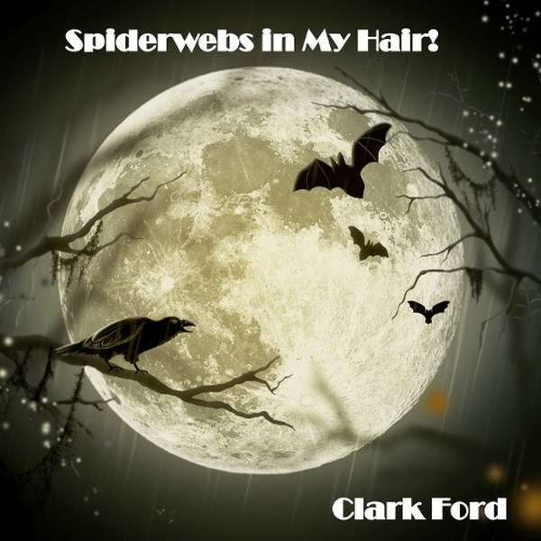 Spiderwebs in My Hair! Upload Your Music Free