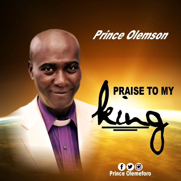 Praise to my king Upload Your Music Free