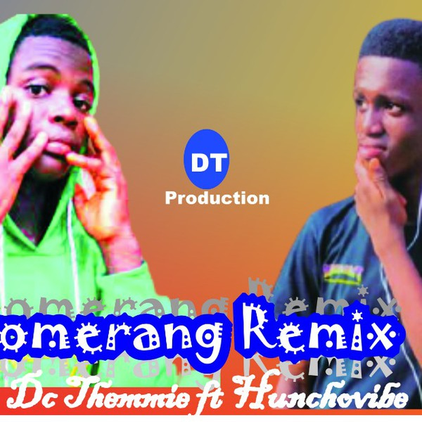Boomerang (Remix) ft Hunchovibes Upload Your Music Free