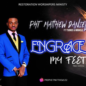 Engrace my Feet Upload Your Music Free