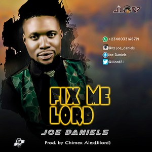 Fix Me Lord Upload Your Music Free