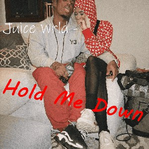 Hold Me Down Upload Your Music Free