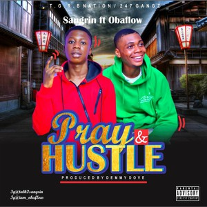 Pray & Hustle Upload Your Music Free