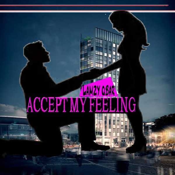 Accept My Feelings Upload Your Music Free