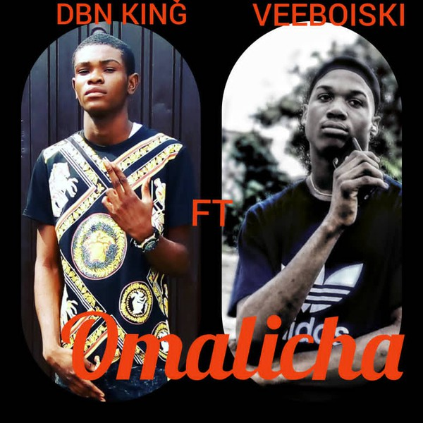 Download & listen to OMALICHA-BY-DBN KING FT VEEBOISKI_prod by prince micheal mix Upload Your Music Free