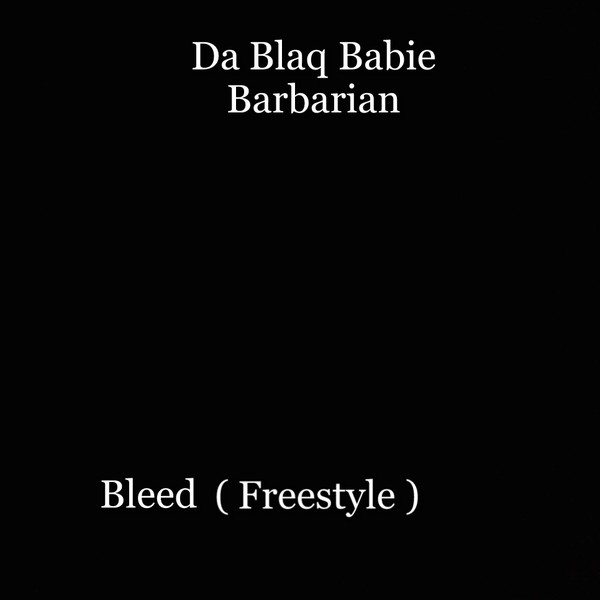 Bleed ( Freestyle ) Upload Your Music Free