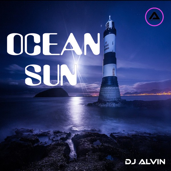 DJ Alvin - Ocean Sun (Extended Mix) Upload Your Music Free