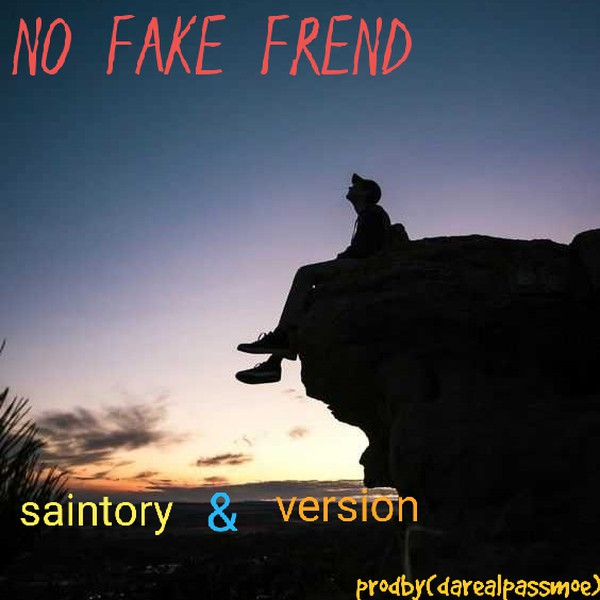 No fake frend Upload Your Music Free
