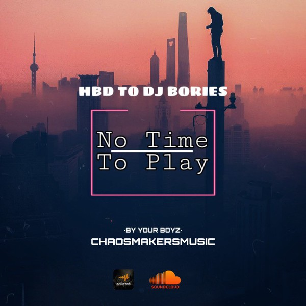 No Time To Play Upload Your Music Free