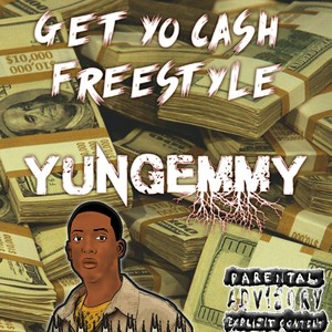 Get Yo Cash Freestyle Upload Your Music Free