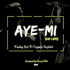 Ayemi(My Life) Upload Your Music Free