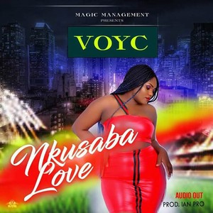 Nkusaba Love by Voyce Upload Your Music Free