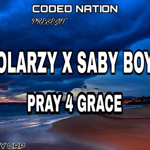 Pray 4 grace Upload Your Music Free