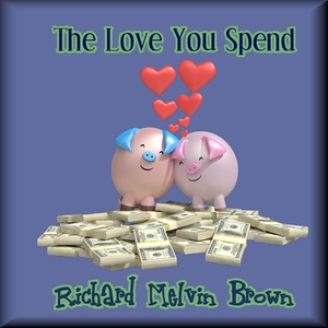 The Love You Spend Upload Your Music Free