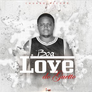 Love do Guetho Upload Your Music Free