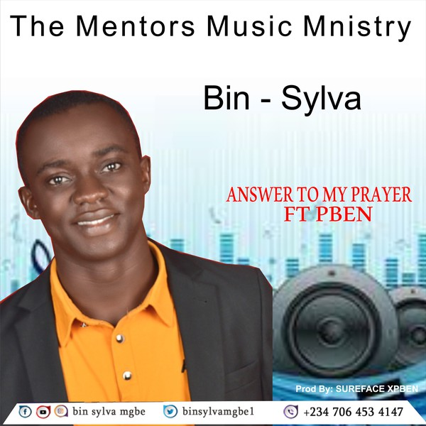ANSWER TO MY PRAYER_FT PBEN Upload Your Music Free