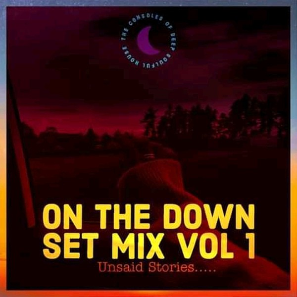 On The DownSet (Timeless tune) mix.Vol1 Upload Your Music Free