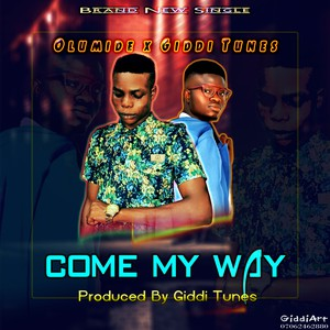 Come My Way Upload Your Music Free