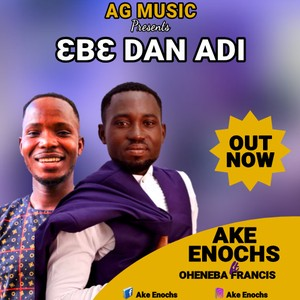 EBE DAN ADI Upload Your Music Free