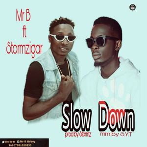 Slow Down Upload Your Music Free