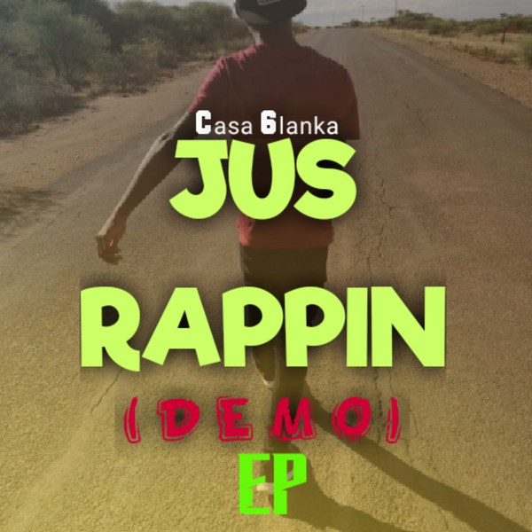 Jus Rappin EP(DEMO) Upload Your Music Free