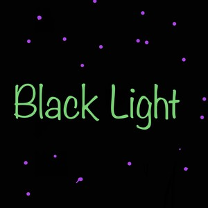 Black Light Upload Your Music Free