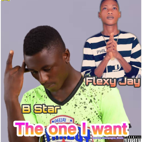 The one I want ft Flexy Jay Upload Your Music Free