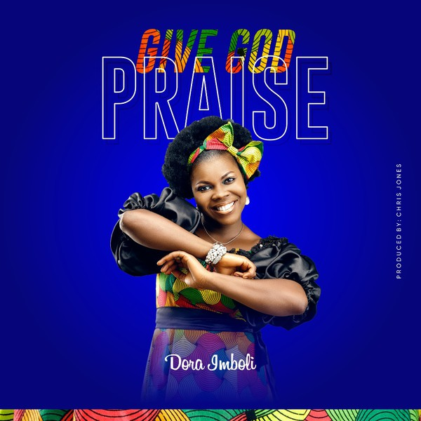 Give God Praise Upload Your Music Free