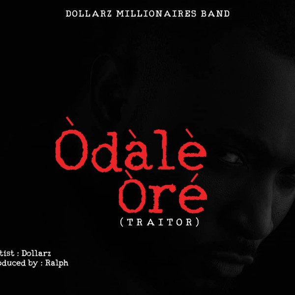 Odale Ore (traitor) Upload Your Music Free