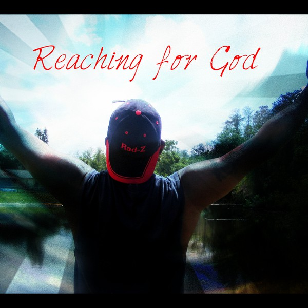 Reaching for God Upload Your Music Free